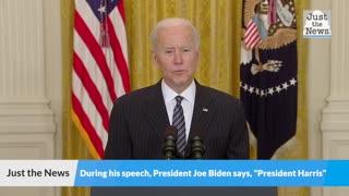 """President Joe Biden says, """"PRESIDENT HARRIS"""" during speech"""