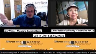 Montana Gazette Radio – Representative Lola Sheldon-Galloway