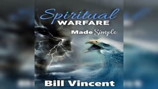 Spiritual Warfare Made Simple by Bill Vincent - Audiobook