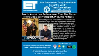Truths About Law Enforcement That The Biased News Media Won't Report. Plus, His Podcast.