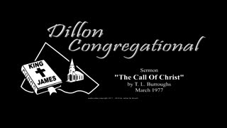 Sermon Classics - The Call of Christ, by T. L. Burroughs, 1977
