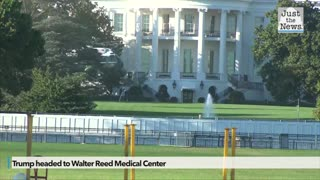 Trump headed to Walter Reed Medical Center