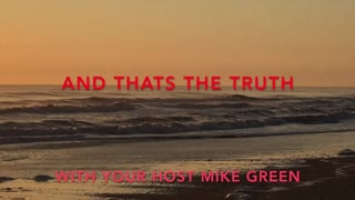 And Thats the Truth With Mike Green