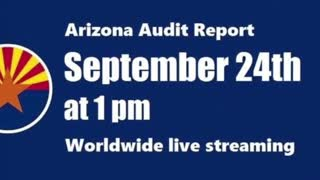 We Are At The Precipice! Arizona Audit Results Will Be Broadcast Worldwide