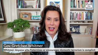 Whitmer: Anyone who fraternizes or encourages domestic terrorism is complicit