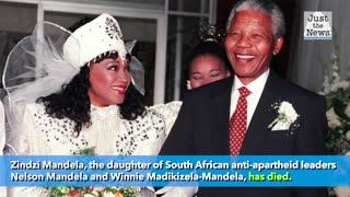 Zindzi Mandela, daughter of Nelson Mandela, has died at age 59