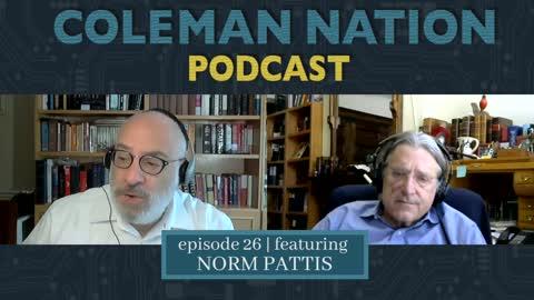 ColemanNation Podcast - Full Episode 26: Norm Pattis   Departure for The Norm
