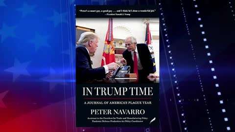 Peter Navarro Explains The Importance Of His New Book And Why He Had To Write It