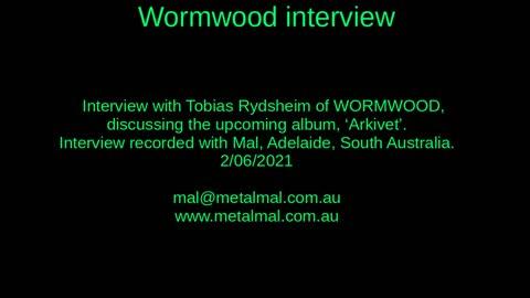 20210602 WORMWOOD interview