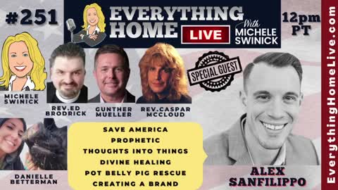 251: ALEX SANFILIPPO - Founder of Podmatch.com, Save America, Prophetic, Turning Thoughts Into Things, Divine Healing, Pot Belly Pig Rescue, Creating A Brand
