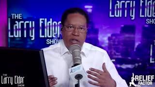 Larry Elder Points Out the Hypocrisy on Democrat Rhetoric