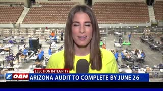 Ariz. audit to complete by June 26