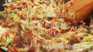 Keto Chili blackbean pork cabbage stir fry