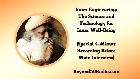 Inner Engineering: The Science and Technology for Inner Well-Being