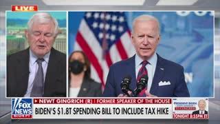 Newt Gingrich On Biden's Trillion Dollar Packages