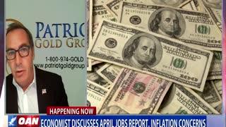 Economist Discusses April Jobs Report, Inflation Concerns