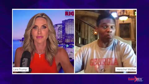 The Right View with Lara Trump and Herschel Walker
