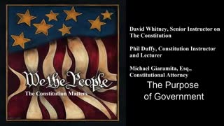 We The People | The Purpose of Government