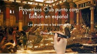 El prudente o el corrupto - Proverbios 12:8