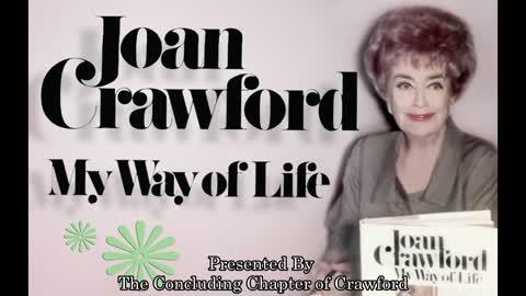 "Joan Crawford Reading ""My Way of Life"" | Audiobook"