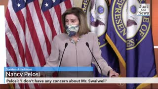 Pelosi: 'I don't have any concern about Mr. Swalwell'
