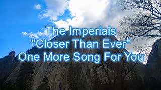 The Imperials - Closer Than Ever #357