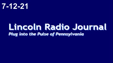 Lincoln Radio Journal 7-12-21