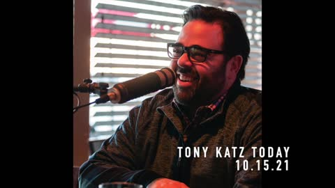 The Adults in the Room Are Not So Much Adults — Tony Katz Today Podcast