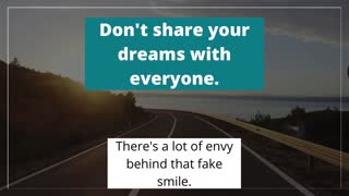 Don't Share Your Dreams With Everyone