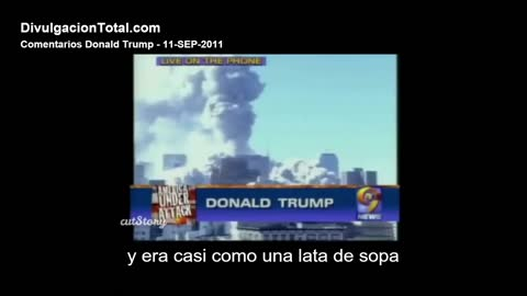 September 11th, 2001 - Trump Talks About World Trade Center Attacks (Spanish Subtitles)