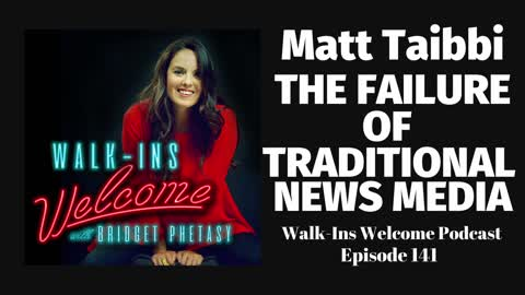 Walk-Ins Welcome Podcast 141 - Matt Taibbi