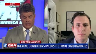 Breaking down Biden's unconstitutional COVID mandates