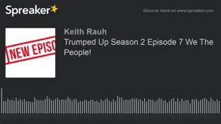 We The People - Season 2 Episode 7