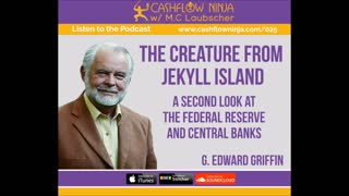 G. Edward Griffin Shares The Creature from Jekyll Island