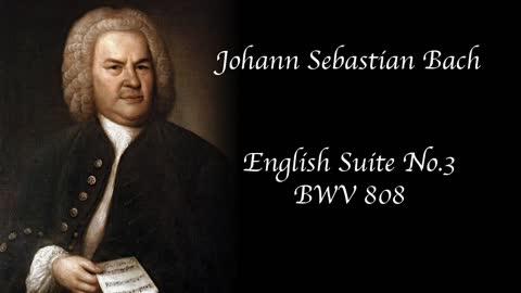 Bach - English Suite No. 3