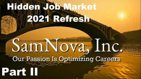 The Hidden Job Market Part II | 2021 Edition | Optimize Your Career