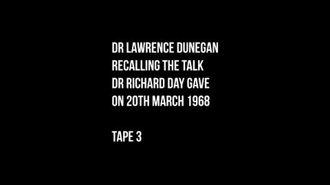 """Dr Richard Day. """"New Order of Barbarians"""" - Tape 3"""