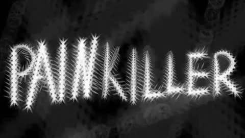 PAINKILLER (Fanmade music video)