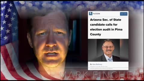 Audit Pima County AZ Vote Mark Finchem