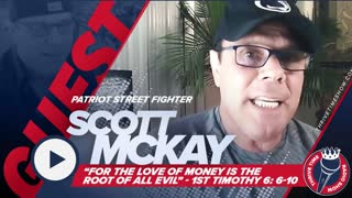 """Scott McKay Patriot Street Fighter   """"For the Love of Money is the Root of All Evil"""""""