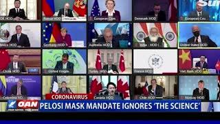 Pelosi mask mandate ignores 'the science'