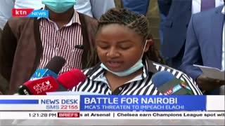 Battle for Nairobi: Section of Nairobi MCAs threaten to impeach the Nairobi City Governor