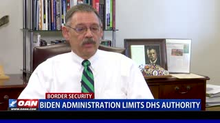 Biden administration limits DHS authority