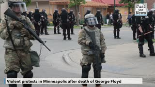 Violent protests in Minneapolis after death of George Floyd