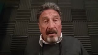 John McAfee - The Deep State Is In Complete Control