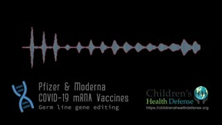 Pfizer and Moderna COVID-19 mRNA Vaccines - DNA, Gene Editing, Genetic Engineering