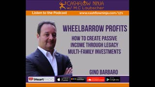 Gino Barbaro Shares How To Create Passive Income Through Legacy Multi-Family Investments
