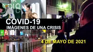 Covid-19 Imágenes de una crisis en el mundo del 4 de mayo
