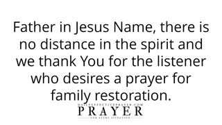 Most powerful Family restoration prayer