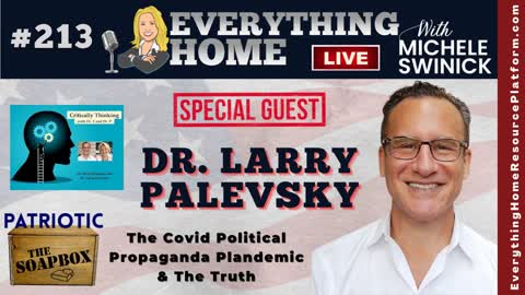 DR LARRY PALEVSKY - The Covid19 Political Propaganda Plandemic, Facts & Truth   Critically Thinking